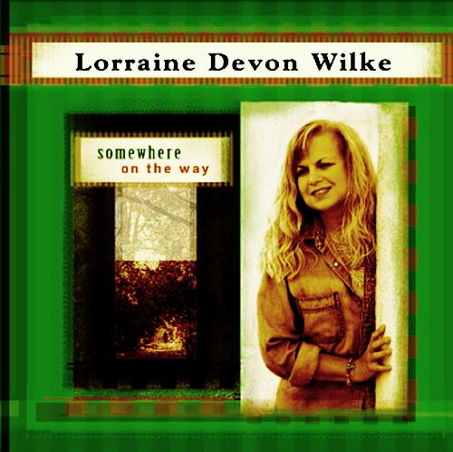 LorraineDevonWilke_cdcover